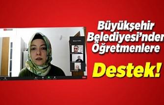 Kahramanmaraş Büyükşehir Belediyesinden Öğretmenlere destek!