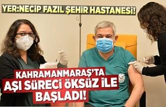 Kahramanmaraş'ta aşı süreci, Ali Nuri Öksüz ile başladı!