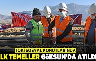 TOKİ SOSYAL KONUTLARINDA İLK TEMELLER GÖKSUN'DA ATILDI