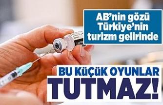AB'nin gözü Türkiye'nin turizm gelirinde! Bu küçük oyunlar tutmaz!