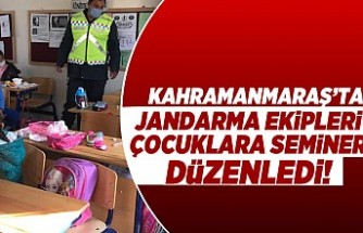 Kahramanmaraş'ta jandarma ekipleri çocuklara seminer düzenledi!