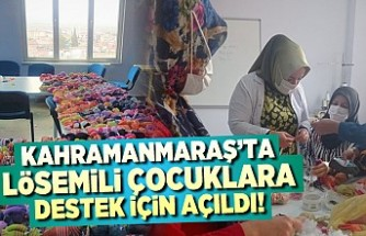 Kahramanmaraş'ta lösemili çocuklara destek için açıldı!