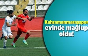 Kahramanmaraşspor evinde mağlup oldu!