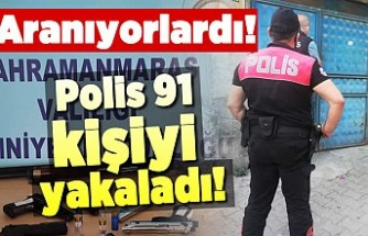 Aranıyorlardı! Kahramanmaraş'ta polis affetmedi!