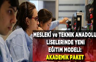 Meslekî ve Teknik Anadolu Liselerinde Yeni Eğitim Modeli: AKADEMİK PAKET