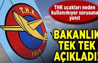 Bakanlıktan 'THK uçakları' açıklaması