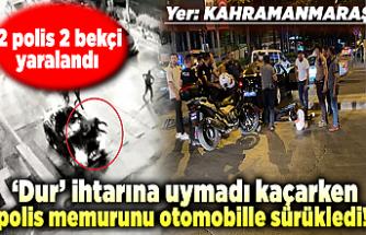 'Dur' ihtarına uymadı kaçarken polis memurunu otomobille sürükledi! 2 polis 2 bekçi yaralandı