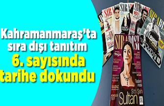 Kahramanmaraş'ta sıra dışı tanıtım  Sıra Dışı Dergisi 6. sayısında tarihe dokundu