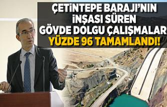 Adıyaman'ın Gölbaşı ilçesinde Çetintepe Barajı'nda çalışamalar sürüyor