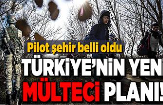 Türkiye'nin yeni mülteci planı! Pilot şehir belli oldu