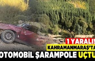 Kahramanmaraş'ta otomobil şarampole uçtu! 1 yaralı!