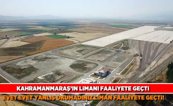 Kahramanmaraş'ın limanı faaliyete geçti