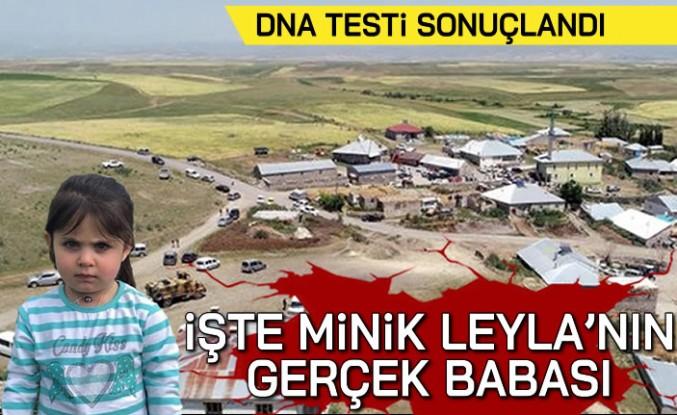 DNA testi sonuçlandı! İşte minik Leyla'nın gerçek babası...