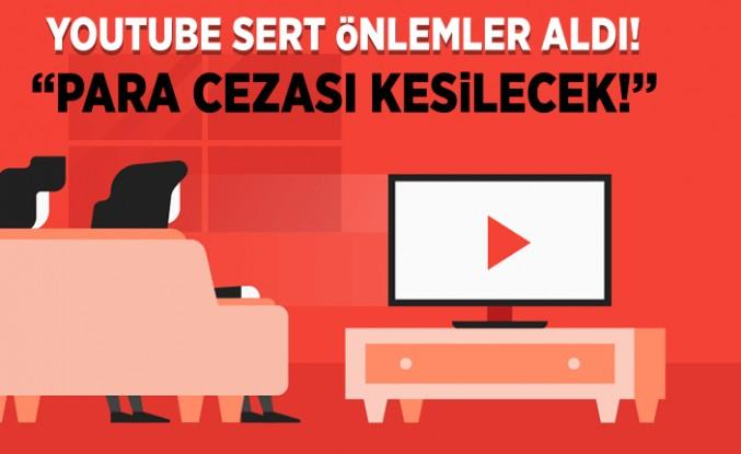 Youtube önlemleri aldı! para cezası uygulayacak...