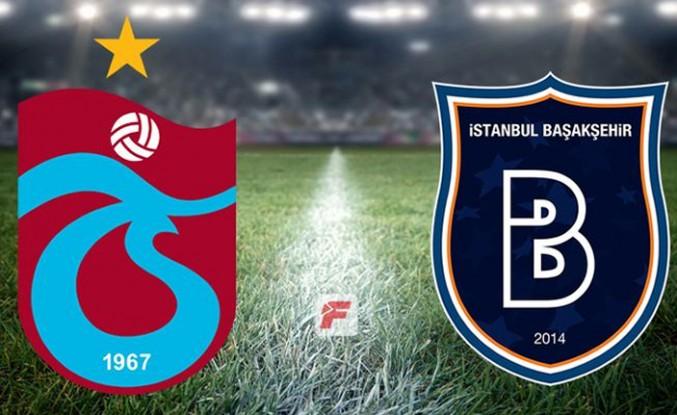 Canlı Anlatım İzle | Trabzonspor-Başakşehir maçı başladı