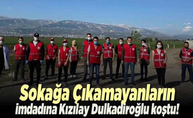 Sokağa çıkmayanların imdadına Kızılay Dulkadiroğlu koştu!