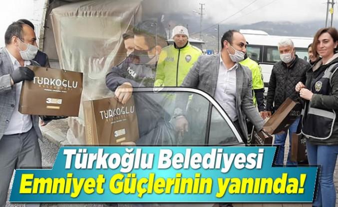 Türkoğlu Belediyesi Emniyet Güçlerinin yanında!