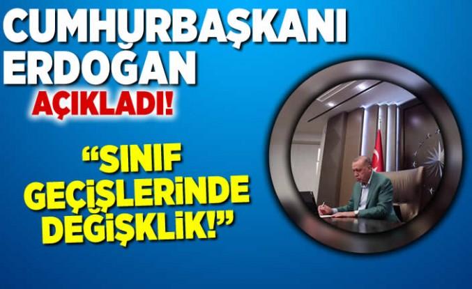 Cumhurbaşkanı Erdoğan açıkladı! 'Sınıf geçişlerinde değişiklik!'