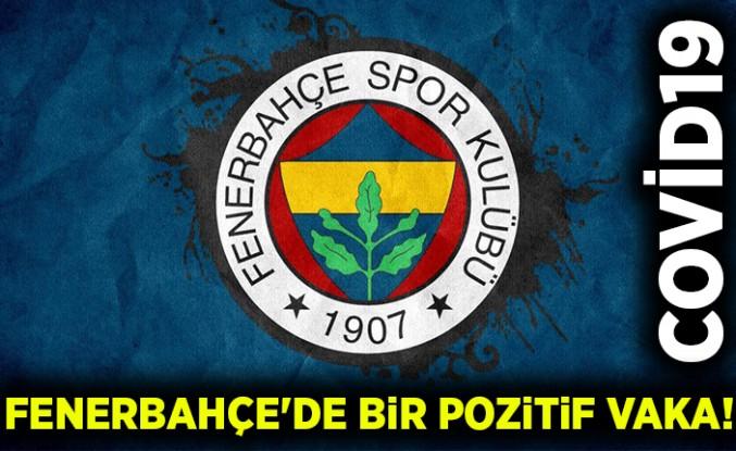 Fenerbahçe'de bir pozitif vaka! Covid-19!