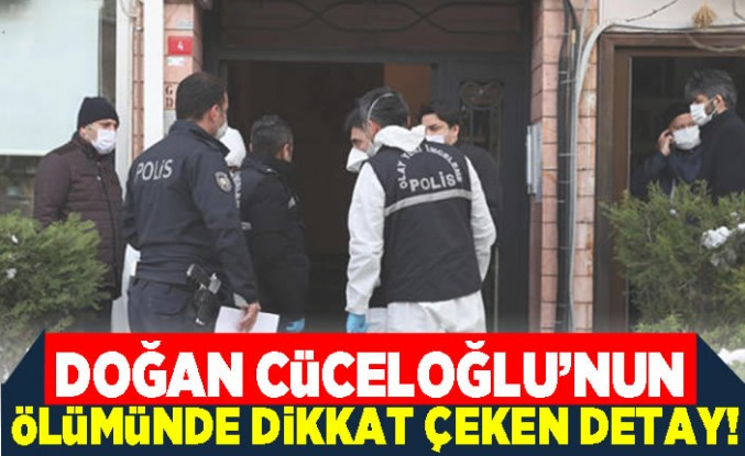 Doğan Cüceloğlu'nun ölümünde dikkat çeken detay!