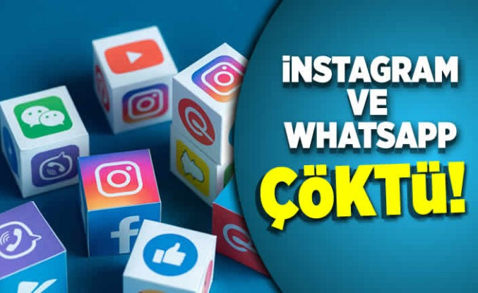 İnstagram ve Whatsap çöktü!