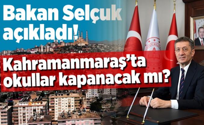 Kahramanmaraş'ta okullar kapanacak mı?