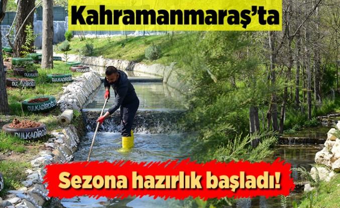 kahramanmaraş'ta sezona hazırlık başladı!