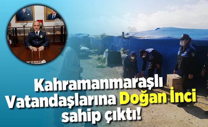 Kahramanmaraşlı Vatandaşlarına Adana'da Doğan İnci sahip çıktı!
