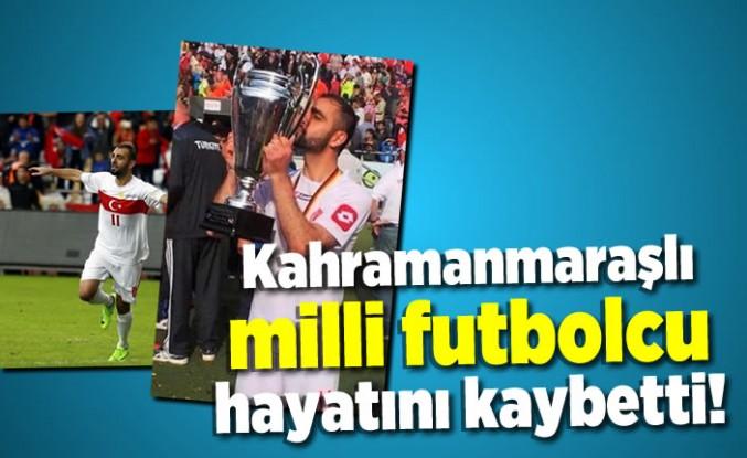 Kahramanmaraşlı futbolcu hayatını kaybetti!