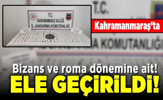 Kahramanmaraş'ta Bizans ve Roma dönemine ait! Ele geçirildi!