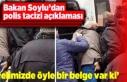 Soylu'dan polis tacizi açıklaması
