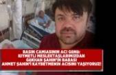 Basın camiasının acı günü Gökhan Şahin Babası Ahmet Şahin'i kaybetti!