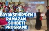 Kahramanmaraş Büyükşehir Belediyesi'nden Ramazan Programı!