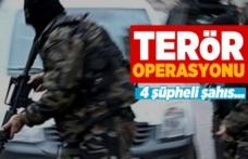 Terör operasyonu,4 şüpheli...