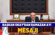 Başkan Okay'dan ramazan ayı mesajı