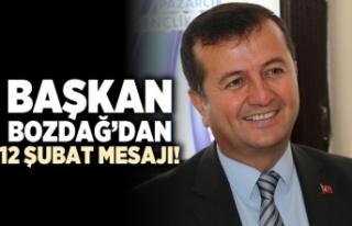 Başkan Bozdağ'dan 12 Şubat mesajı!