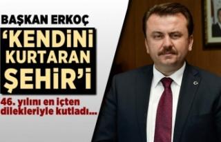 Başkan Erkoç 'Kahraman' şehri 46. yılında...