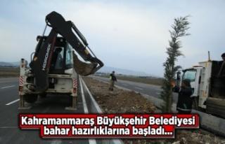 Kahramanmaraş Büyükşehir Belediyesi bahar hazırlıklarına...