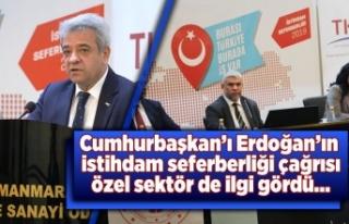 Cumhurbaşkanı Erdoğan'ın istihdam seferberliği...