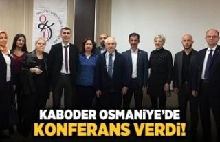 KABODER Osmaniye'de konferans verdi