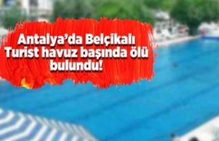 Antalya'da Belçikalı Turist havuz başında...