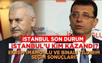 İstanbul'u kim kazandı? Ekrem İmamoğlu ve Binali Yıldırım seçim sonuçları!