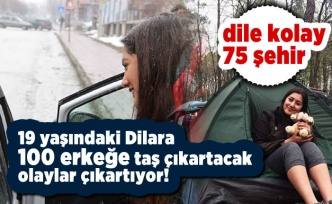 19 yaşındaki Dilara'nın inanılmaz gezisi!