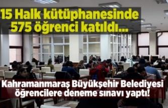 Kahramanmaraş Büyükşehir Belediyesi halk kütüphanelerinde deneme sınavı yaptı!