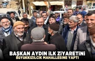 Başkan Aydın ilk ziyaretini gerçekleştirdi!
