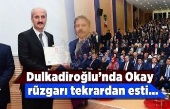 Dulkadiroğlu'nda Okay rüzgarı tekrardan esti!