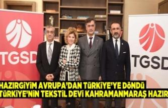 Hazırgiyim Avrupa'dan Türkiye'ye döndü  Türkiye'nin tekstil devi Kahramanmaraş hazır
