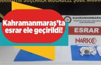 Kahramanmaraş'ta esrar ele geçirildi!