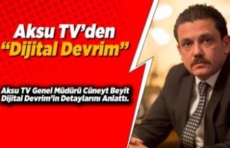 """Aksu TV'den """"Dijital Devrim"""""""