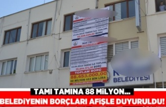 Belediyenin borçları afişle duyuruldu! Tamı tamına 88 milyon...